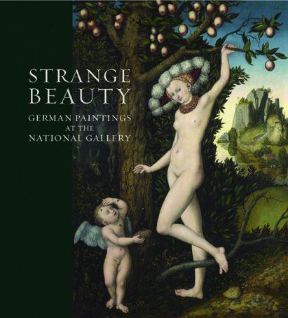 Strange Beauty: Masters of the German Renaissance