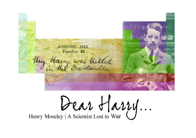 Dear Harry: Henry Moseley: A Scientist Lost to War