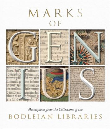 Marks of Genius: Masterpieces from the Collections of the Bodleian Libraries - image 2