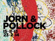 Asger Jorn & Jackson Pollock: Revolutionary Roads